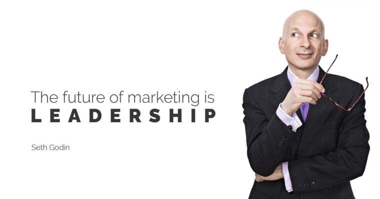 The Future of Marketing is Leadership Seth Godin